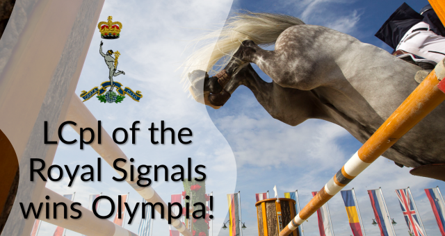 LCpl of the Royal Corps of Signals wins Olympia!